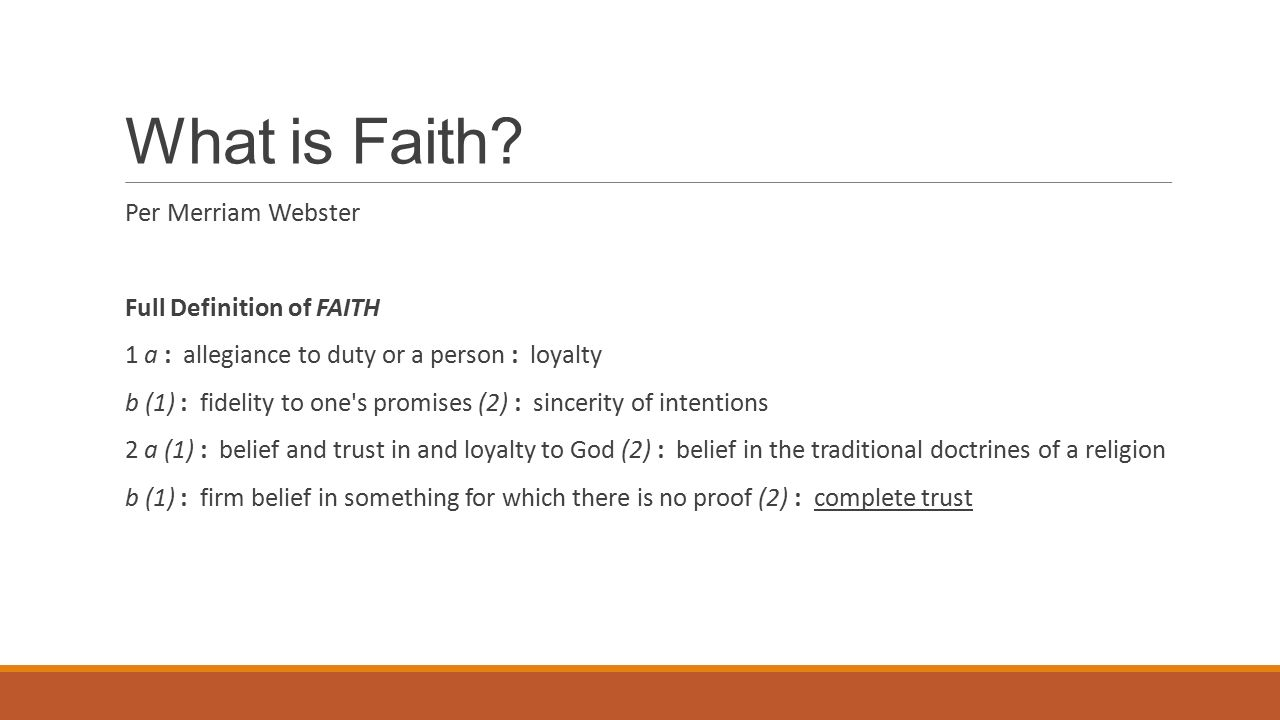 invite christ into your heart exploring in christ a church 16 what is faith per merriam webster