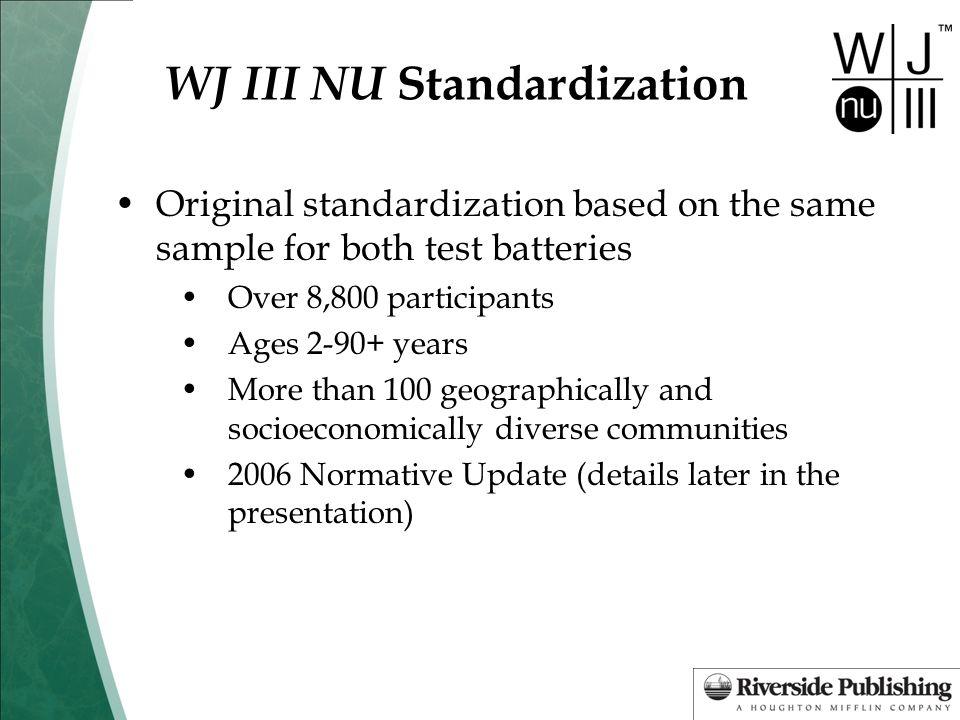 Woodcock-Johnson ® III Normative Update ( WJ III ® NU) - ppt download