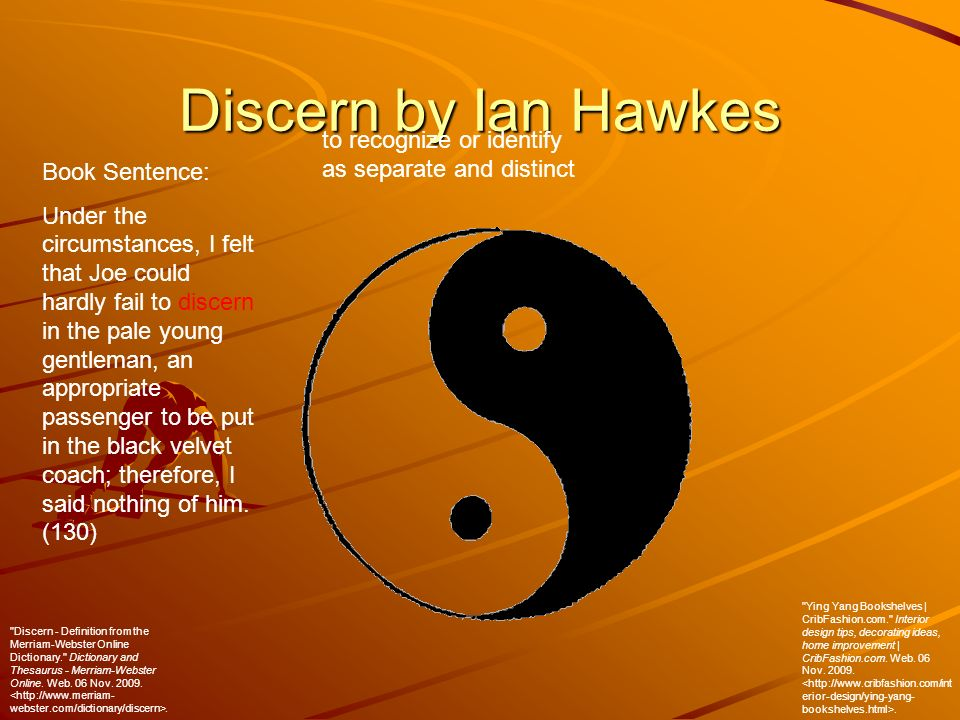 Discern By Ian Hawkes To Recognize Or Identify As Separate And Distinct