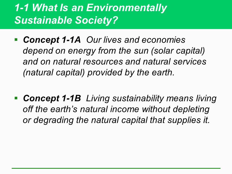 1-1 What Is an Environmentally Sustainable Society.