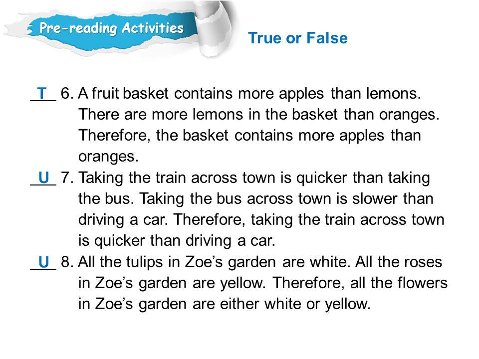 6.A fruit basket contains more apples than lemons.