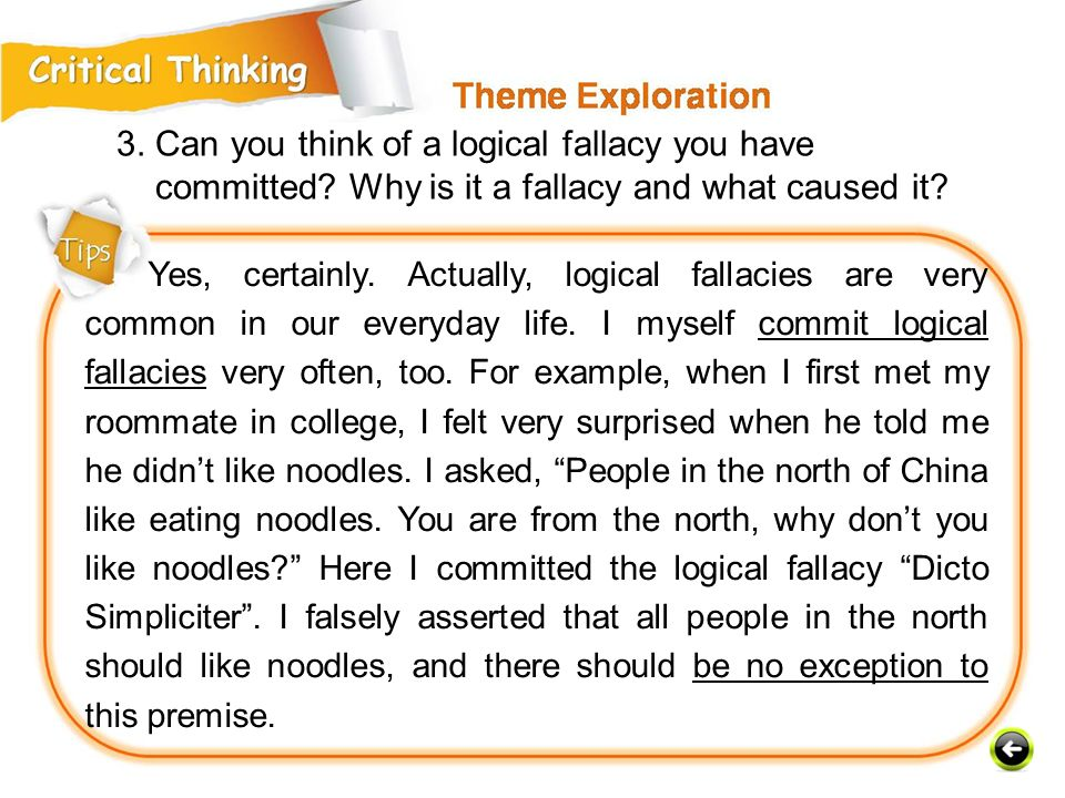 Yes, certainly.Actually, logical fallacies are very common in our everyday life.