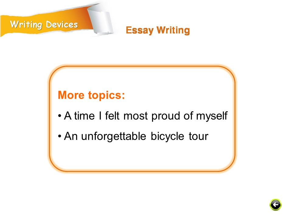 More topics: A time I felt most proud of myself An unforgettable bicycle tour