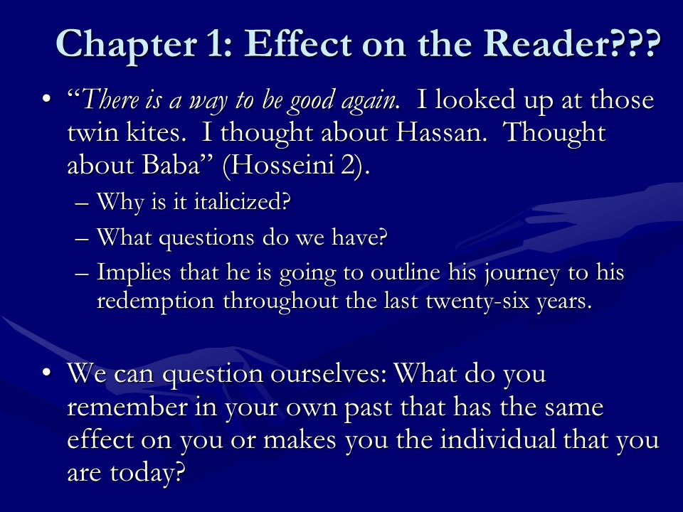 the kite runner by khaled hosseini mrs keane english ii periods  chapter 1 effect on the reader there is a way to be good again