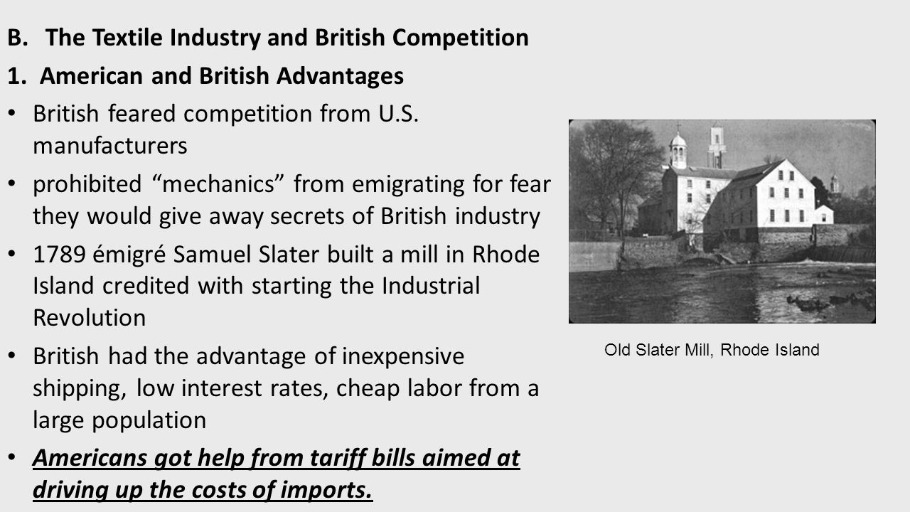 B.The Textile Industry and British Competition 1.