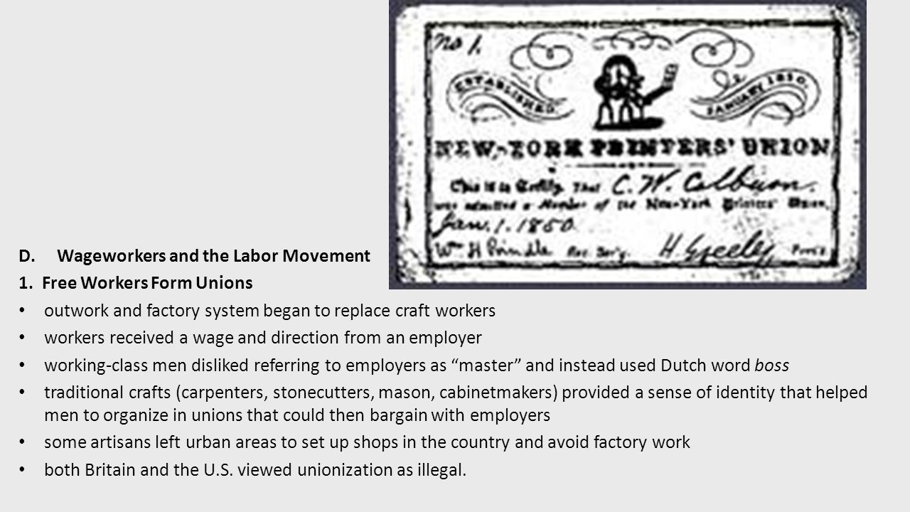 D.Wageworkers and the Labor Movement 1.