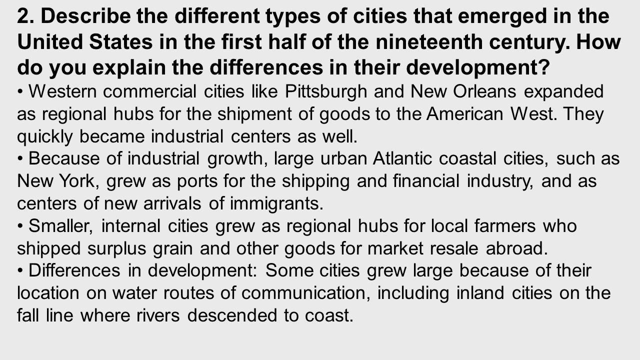 Western commercial cities like Pittsburgh and New Orleans expanded as regional hubs for the shipment of goods to the American West.
