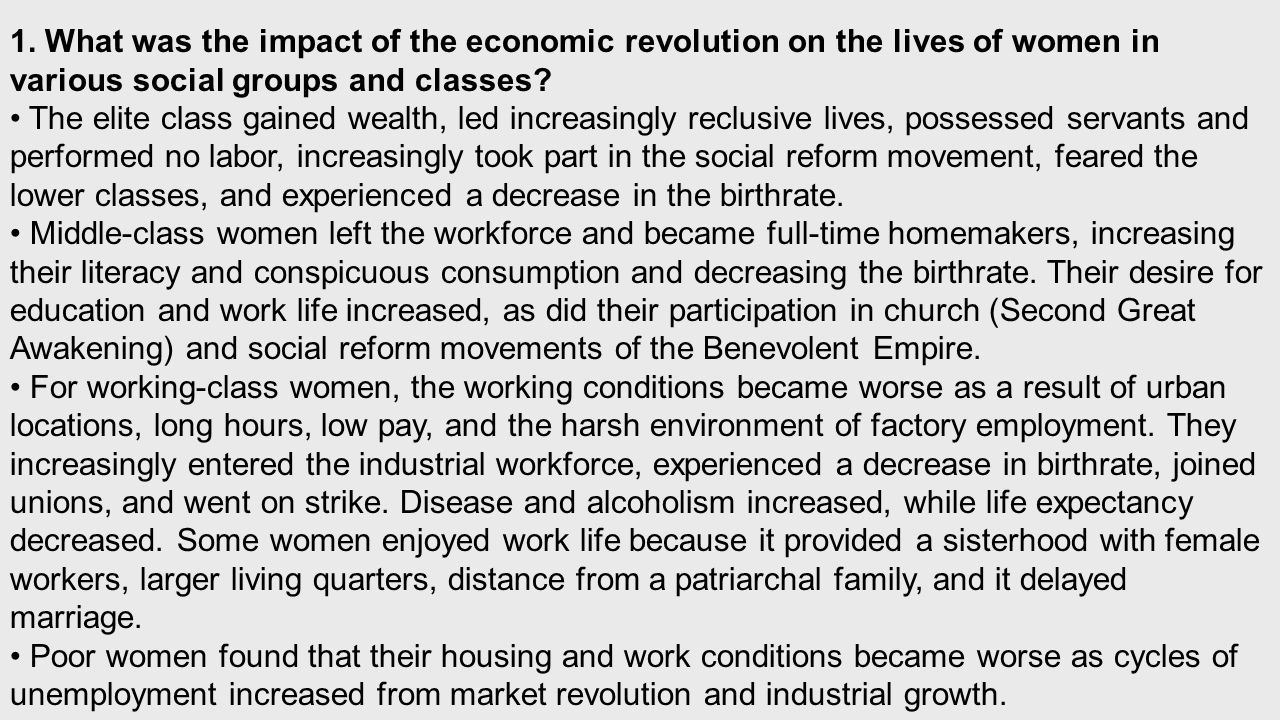 The elite class gained wealth, led increasingly reclusive lives, possessed servants and performed no labor, increasingly took part in the social reform movement, feared the lower classes, and experienced a decrease in the birthrate.