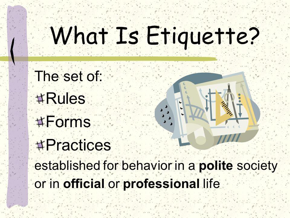 What Is Etiquette.