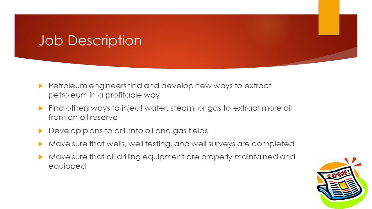 Petroleum Engineer. 2 Job Description ...