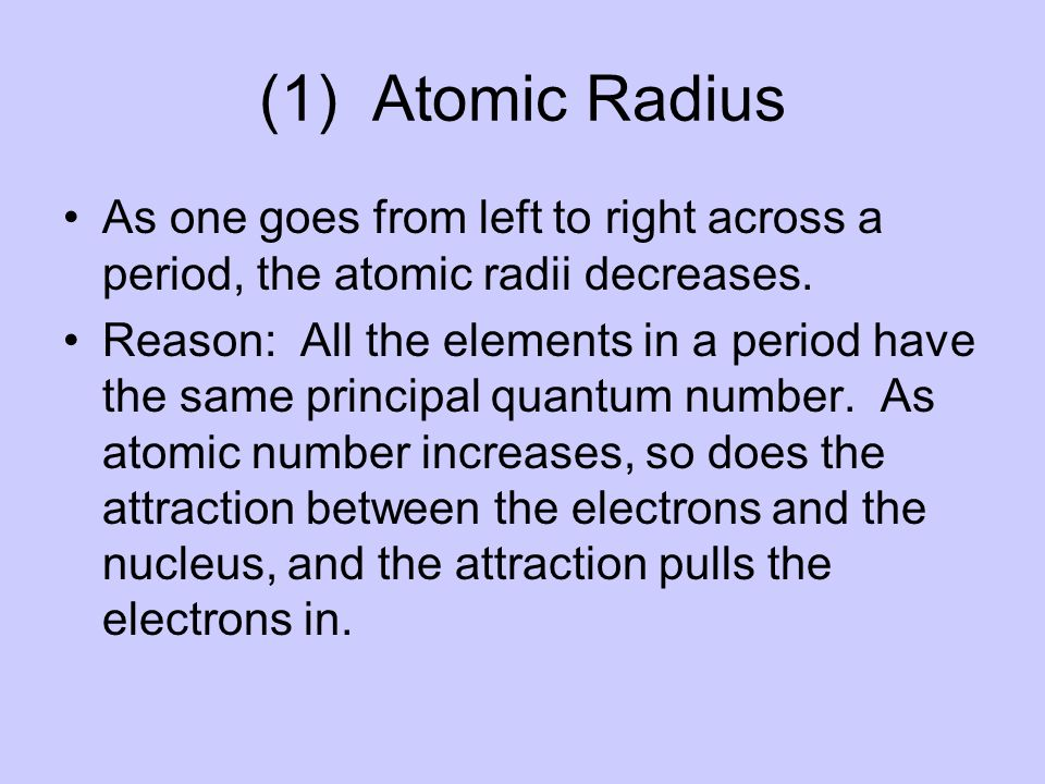 1 atomic radius as one goes from left to right across a period - Periodic Table Left To Right Atomic Radius