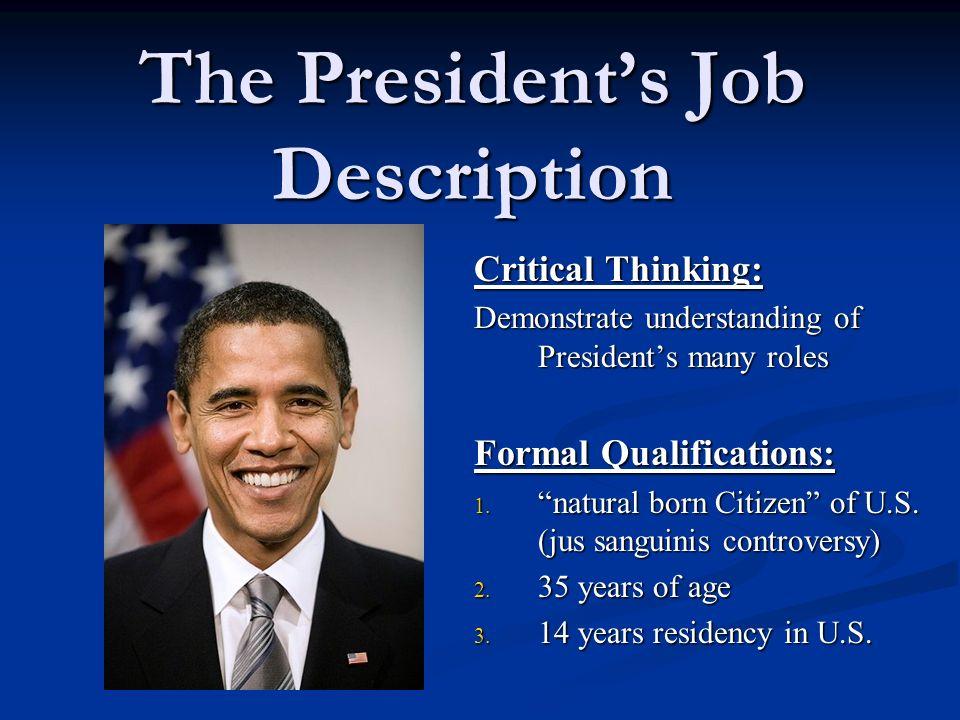 The Presidents Job Description Critical Thinking Demonstrate – President Job Description