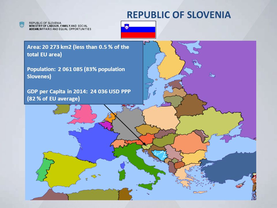 REPUBLIC OF SLOVENIA MINISTRY OF LABOUR FAMILY AND SOCIAL AFFAIRS - Republic of slovenia map