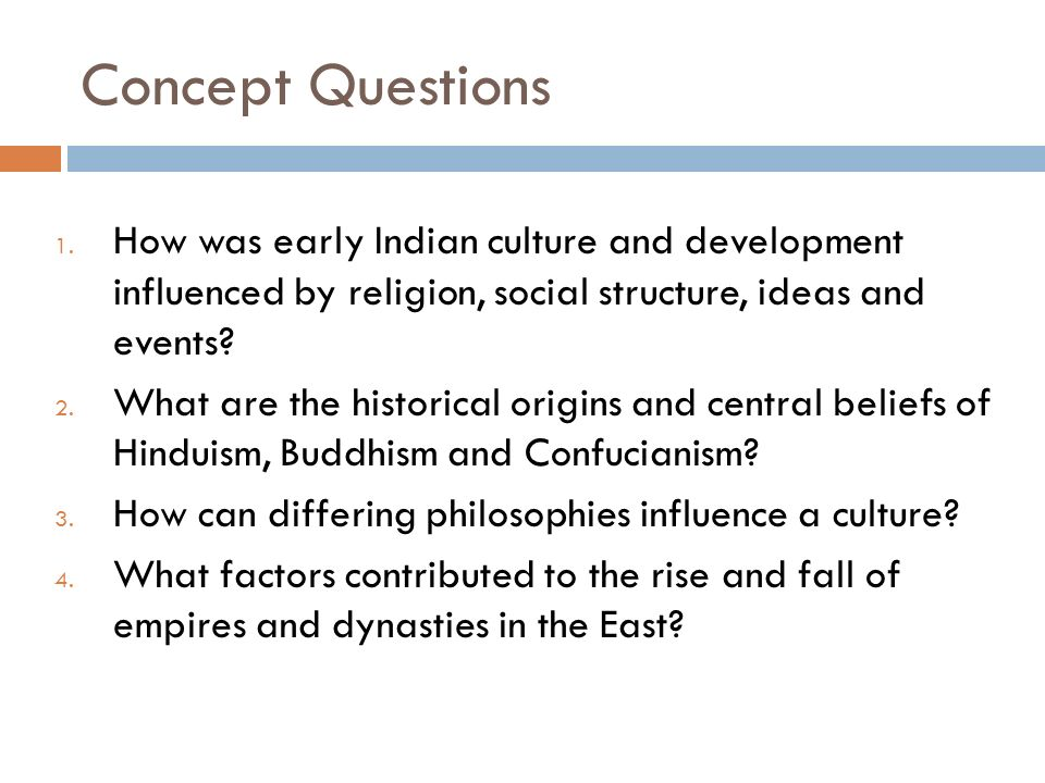 UNIT 2 – CLASSICAL EMPIRES THE STRUCTURE OF CIVILIZATION REFLECTS ...