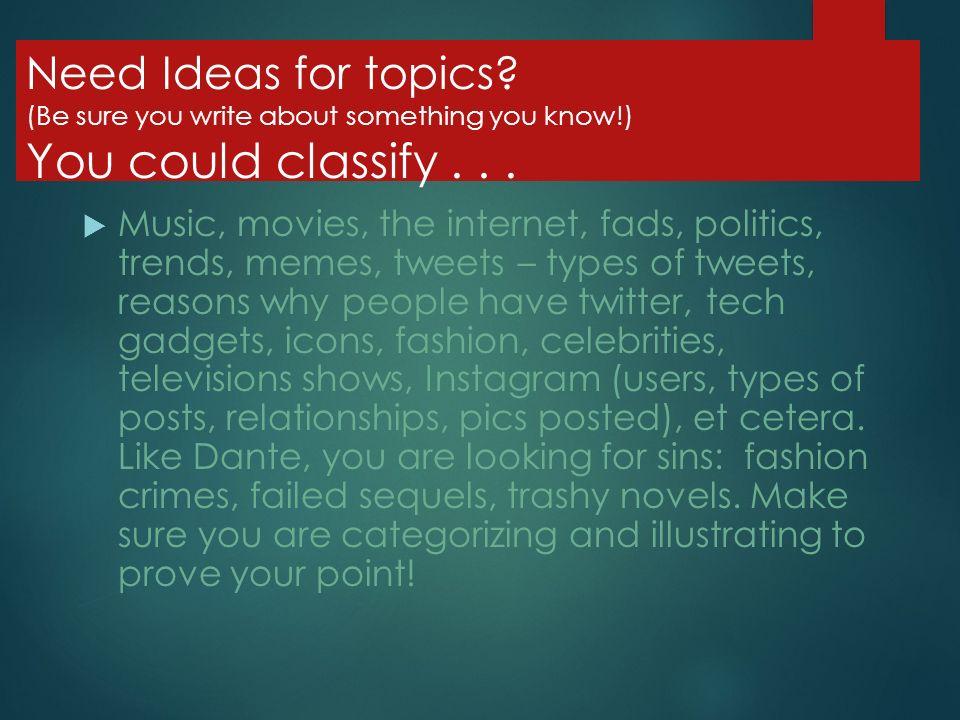 Topics for an advanced classification essay?