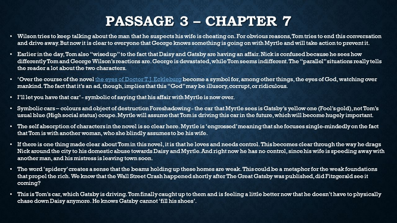 Year 11 literature exam review the great gatsby reasons it is passage 3 chapter 7 wilson tries to keep talking about the man that he suspects buycottarizona Choice Image