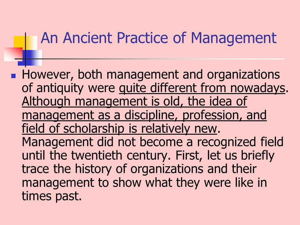 History of management an ancient practice of management the an ancient practice of management however both management and organizations of antiquity were quite different publicscrutiny Choice Image