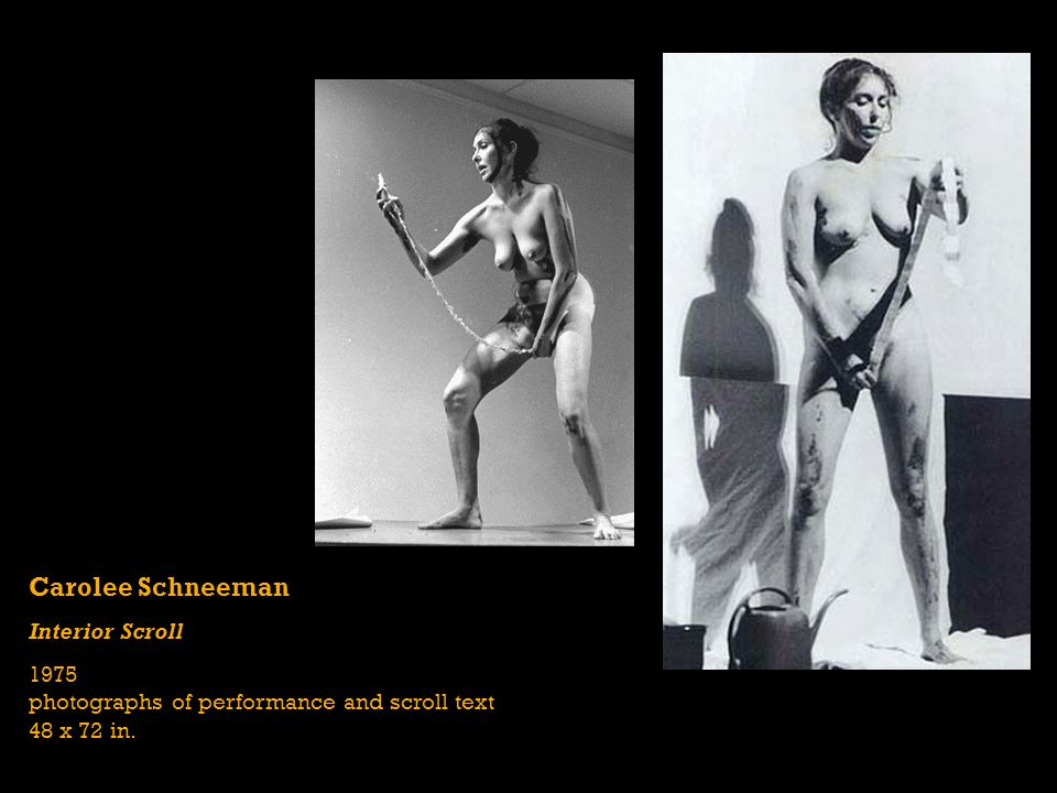 5 Carolee Schneeman Interior Scroll 1975 Photographs Of Performance And  Scroll Text 48 X 72 In.