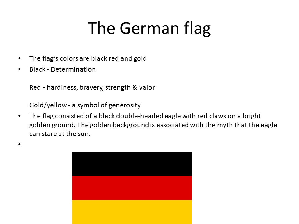 Alexis Ginther Germany The German Flag The Flags Colors Are Black