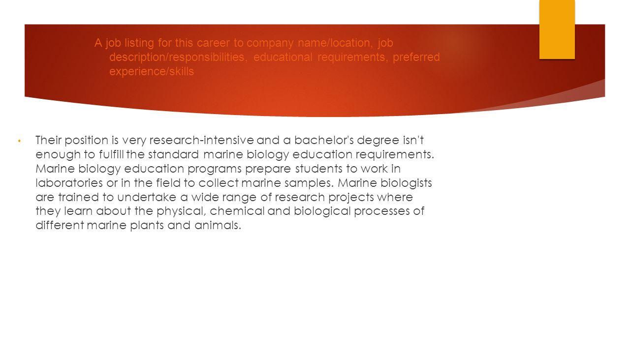 a job listing for this career to company namelocation job description responsibilities - Wildlife Biologist Job Description