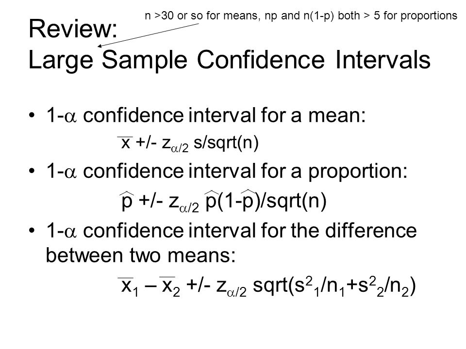Review: Large Sample Confidence Intervals 1-  confidence ...