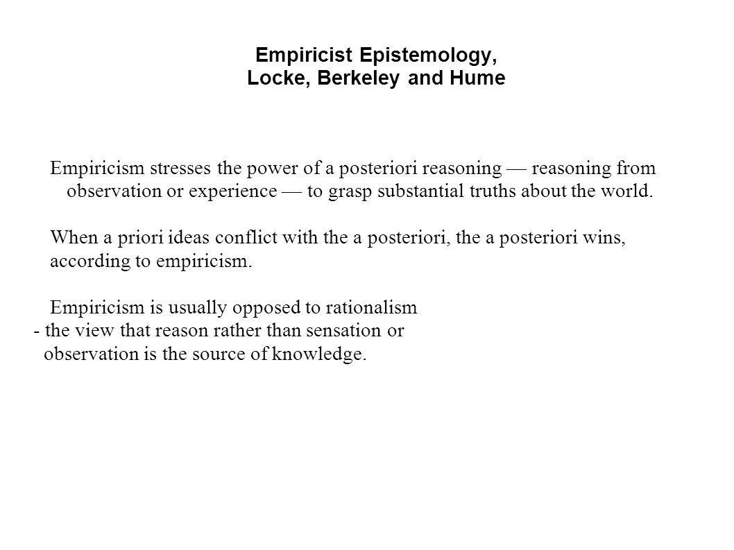 Empiricist Epistemology Locke Berkeley And Hume Empiricism