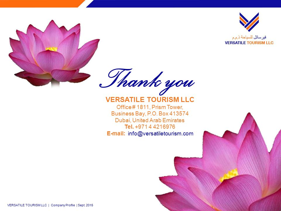 Thank you VERSATILE TOURISM LLC Office # 1811, Prism Tower, Business Bay, P.O.