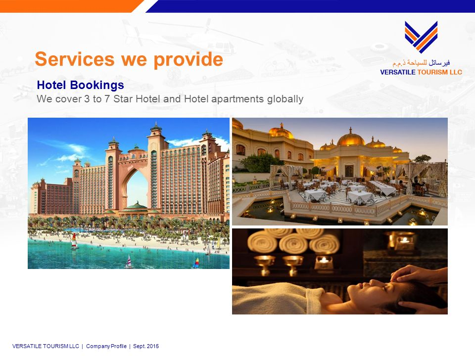 Services we provide VERSATILE TOURISM LLC | Company Profile | Sept.