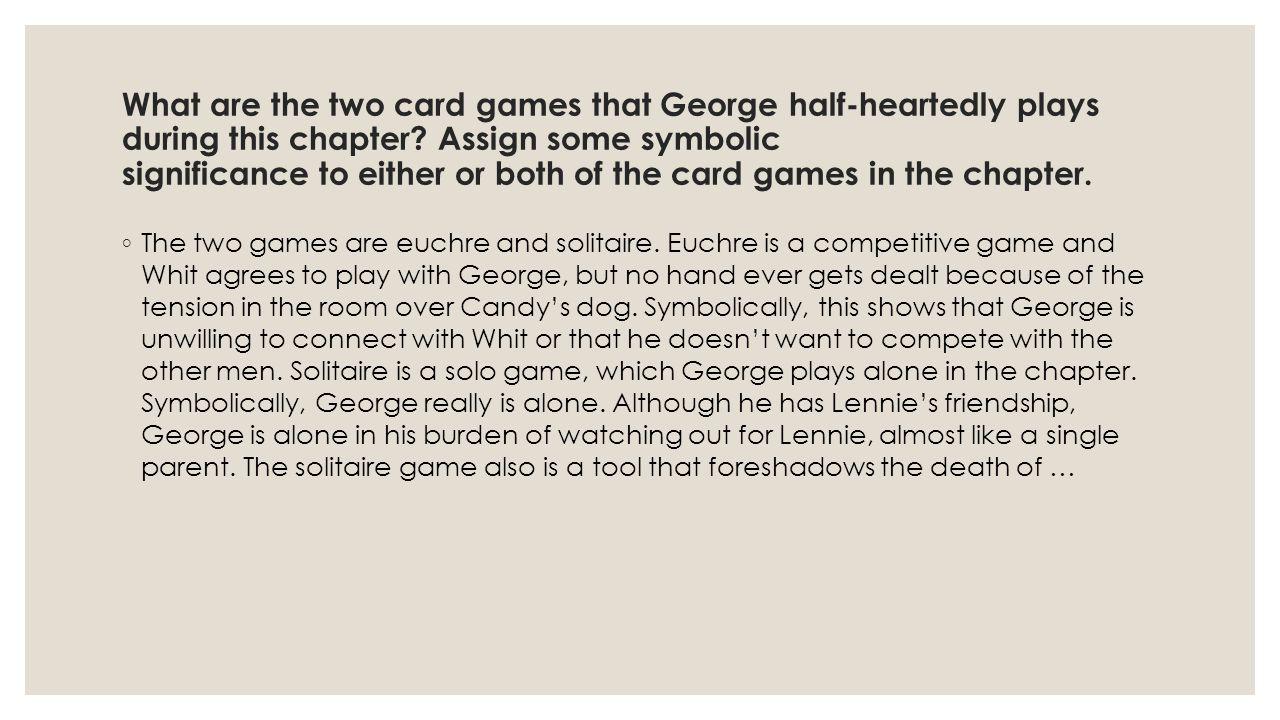 What are the two card games that George half-heartedly plays during this chapter.
