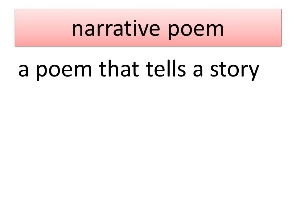 narrative poem a poem that tells a story