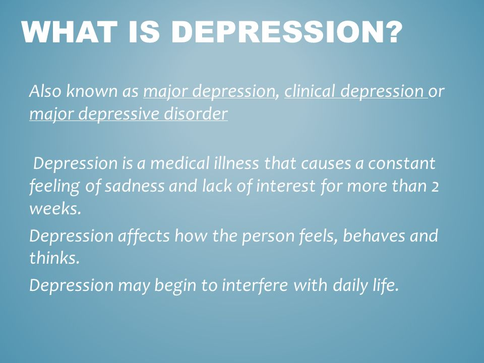 major depression Major depressive disorder (mdd) is potentially a long-term or even lifelong illness for many patients, and maintenance therapy is designed to prevent relapse in patients with recurrent depression who have achieved remission patients who have residual symptoms, ongoing psychosocial stressors, or.