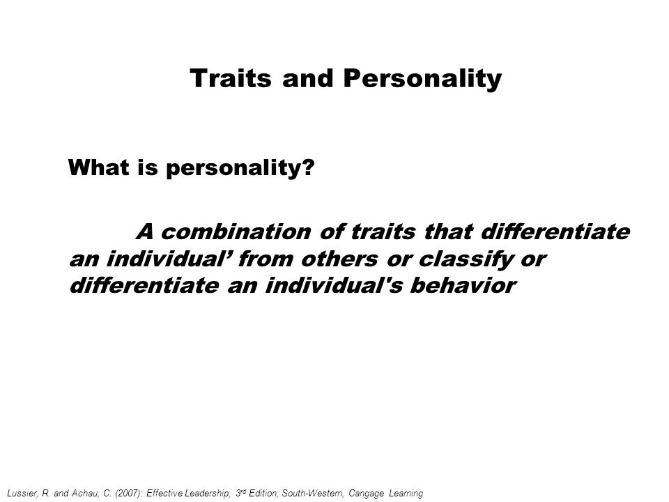 Traits and Personality What is personality.