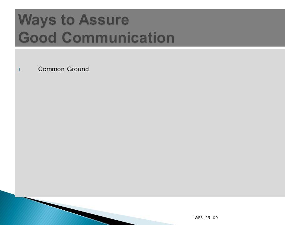 1. Common Ground WE3-25-09