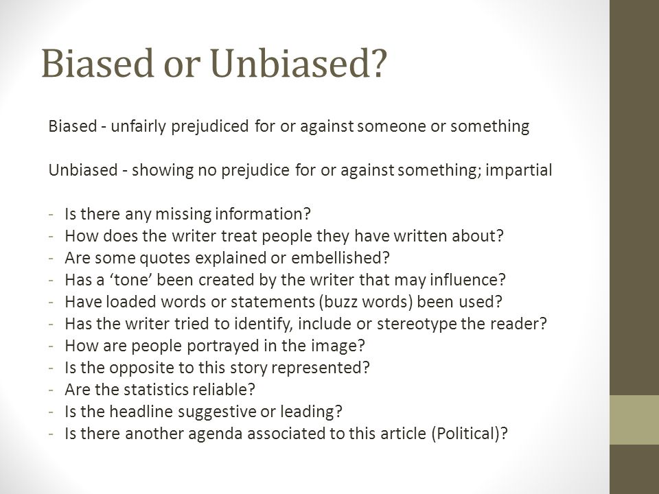 What does unbiased mean exactly?
