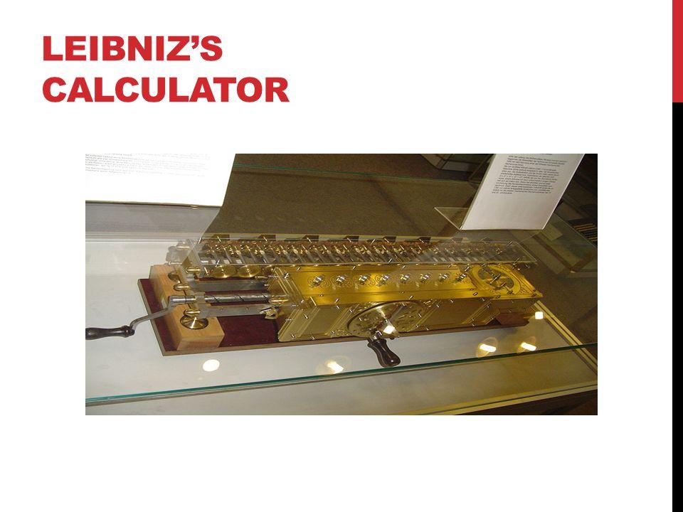 LEIBNIZ'S CALCULATOR