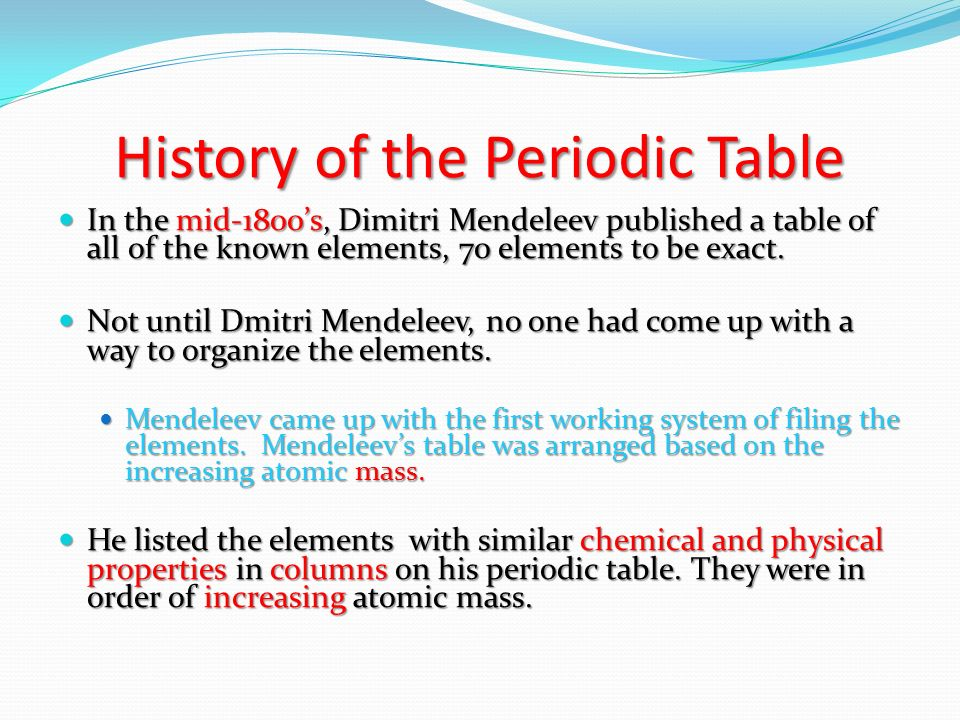 Turn to page 3 in the unit note packet history of the periodic history of the periodic table in the mid 1800s dimitri mendeleev published a table urtaz Images