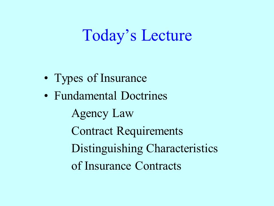 TodayS Lecture Types Of Insurance Fundamental Doctrines Agency