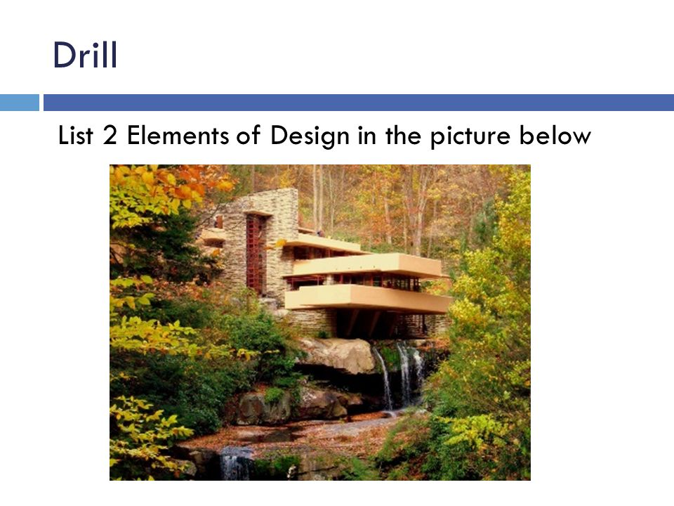 Drill List 2 Elements of Design in the picture below