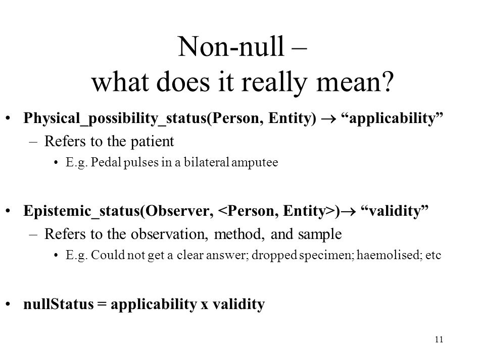 11 Non-null – what does it really mean.