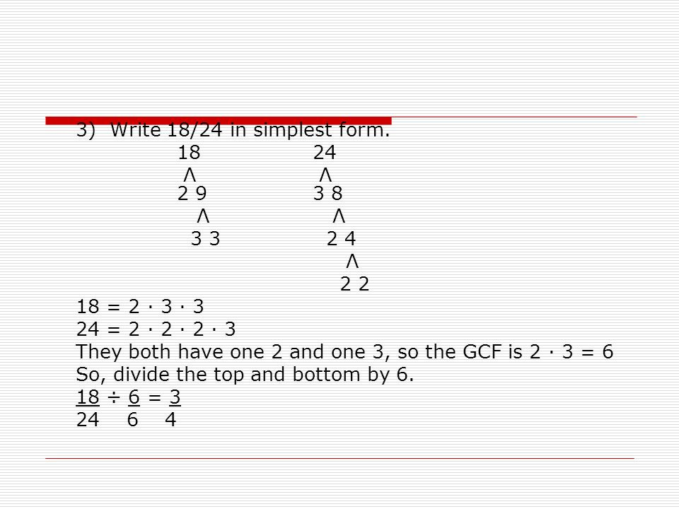 Algebra Readiness 2.1 Simplify Fractions. Fractions that represent ...