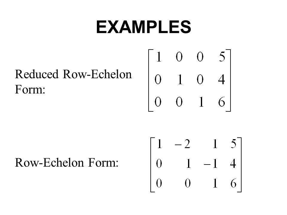 Section 1.2 Gaussian Elimination. REDUCED ROW-ECHELON FORM 1.If a ...