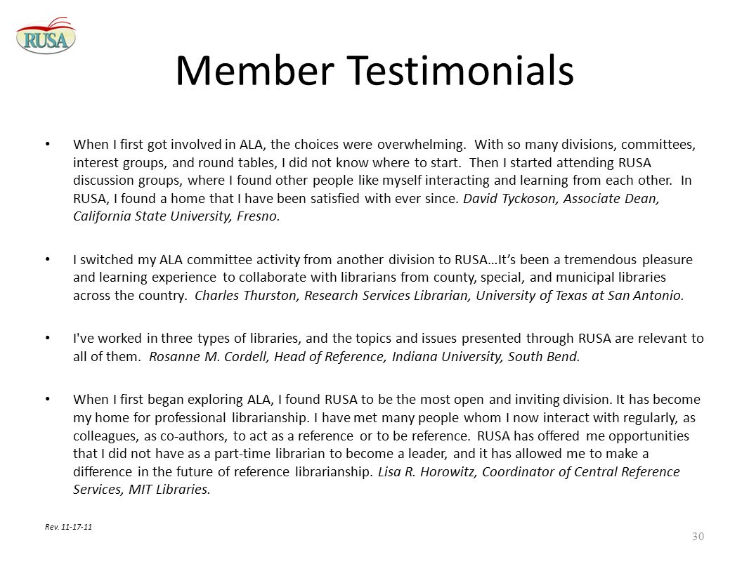 Member Testimonials When I first got involved in ALA, the choices were overwhelming.