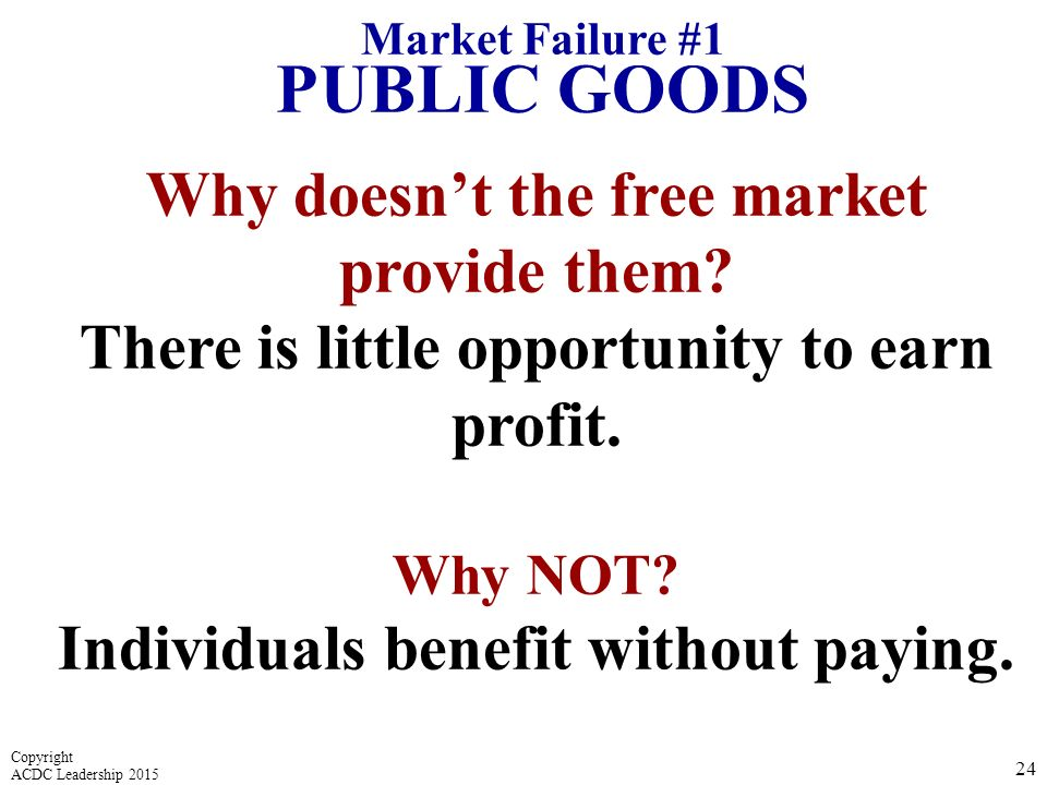 Why doesn't the free market provide them.There is little opportunity to earn profit.