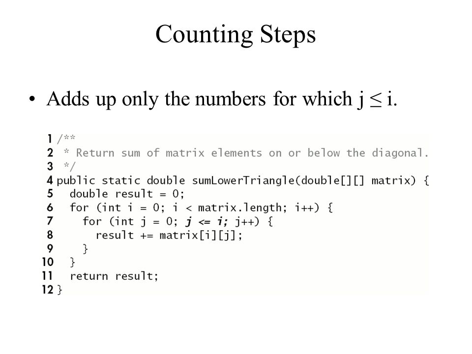 Counting Steps Adds up only the numbers for which j ≤ i.