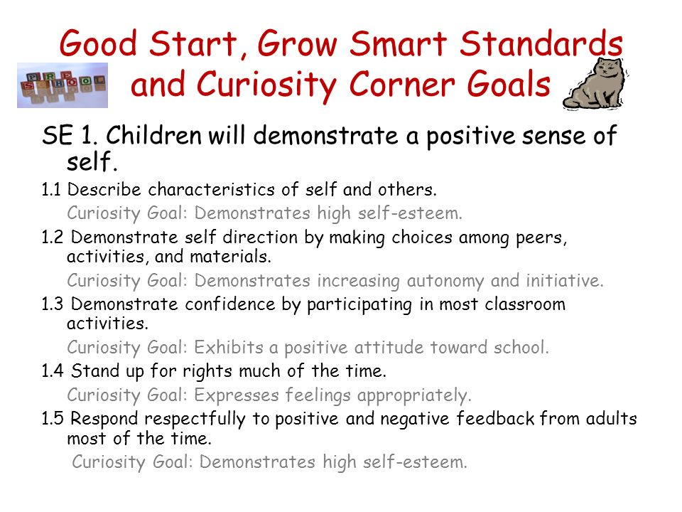 What are we doing at school? Good Start, Grow Smart Standards Success For All-Curiosity Corner