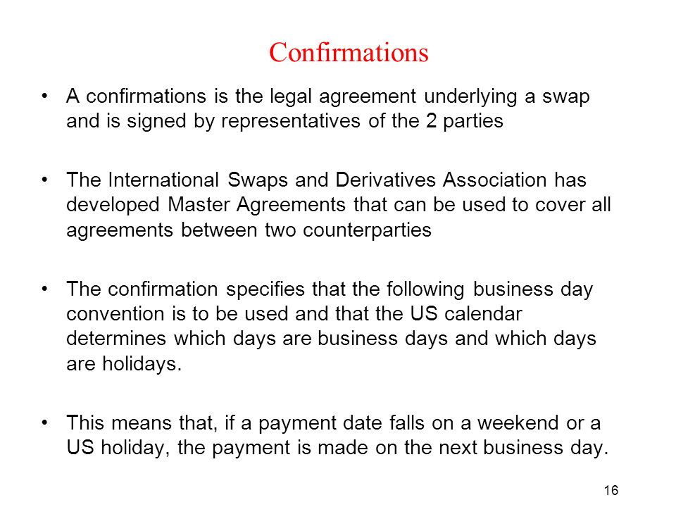 MBF1243 Derivatives L7 Swaps Nature of Swaps A swap is an – Business Contract Between Two Parties