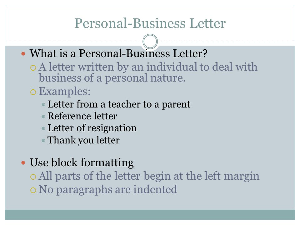 BUSINESS TECHNOLOGY I PersonalBusiness Letters PersonalBusiness