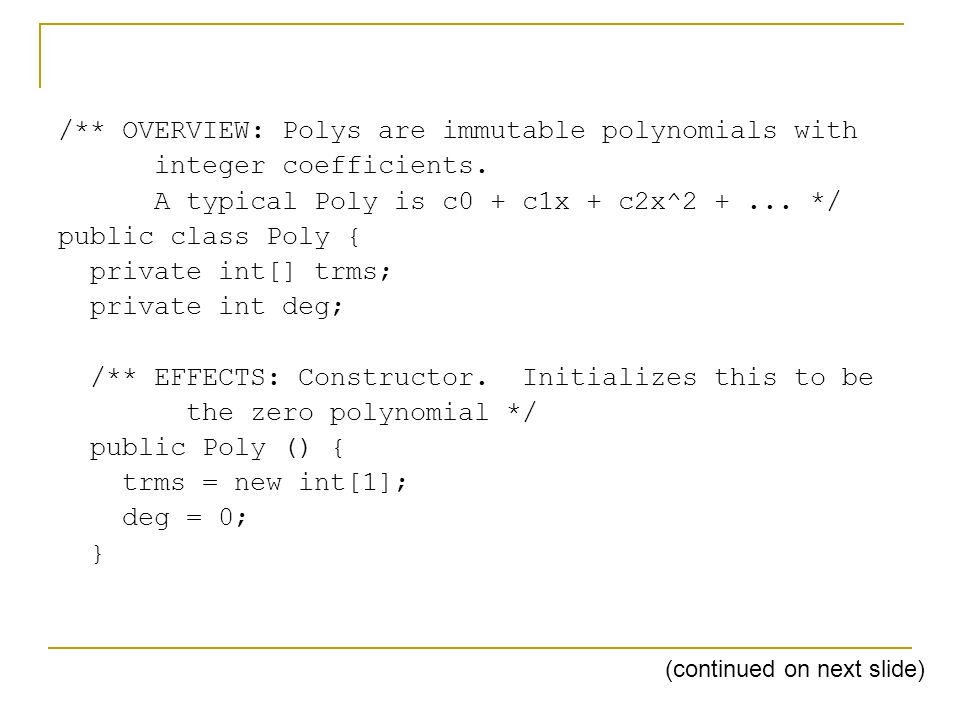 /** OVERVIEW: Polys are immutable polynomials with integer coefficients.