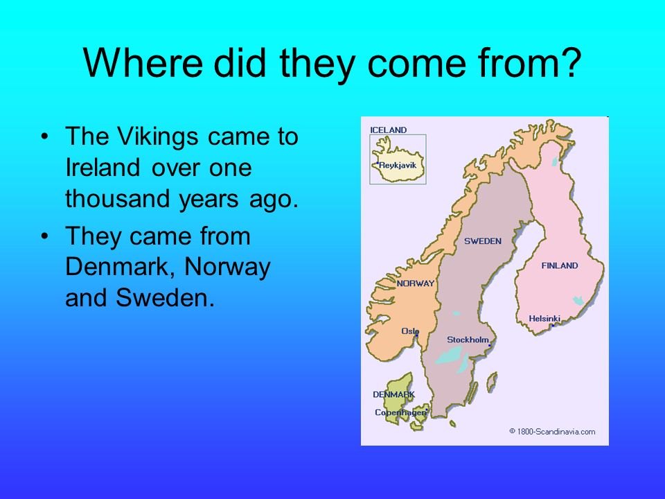 The Viking Age By Abby O Connor. Where did they come from? The ...