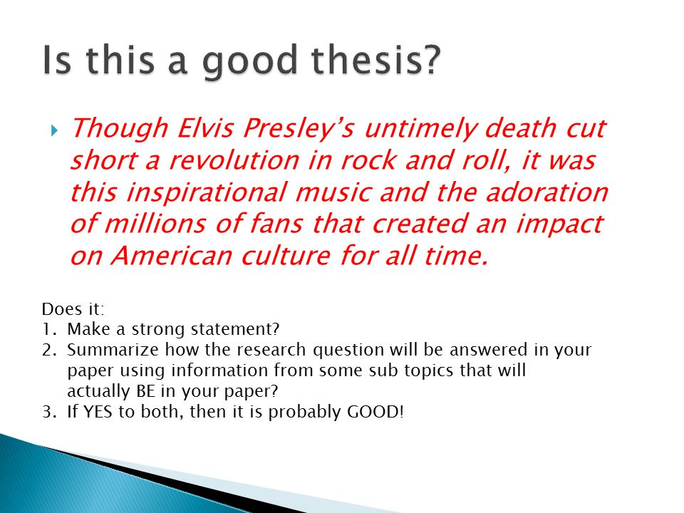 A Good Thesis For A Research Paper